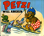 [Cover: Petzi will angeln; Hardcover: 26,5 cm x 23,5 cm]
